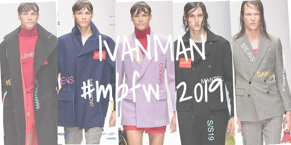 IVANMAN - Fashion Week Berlin 2019